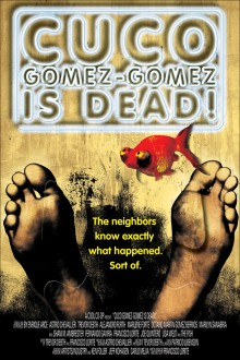 Cuco Gomez-Gomez is dead! – Key art for festival presentation
