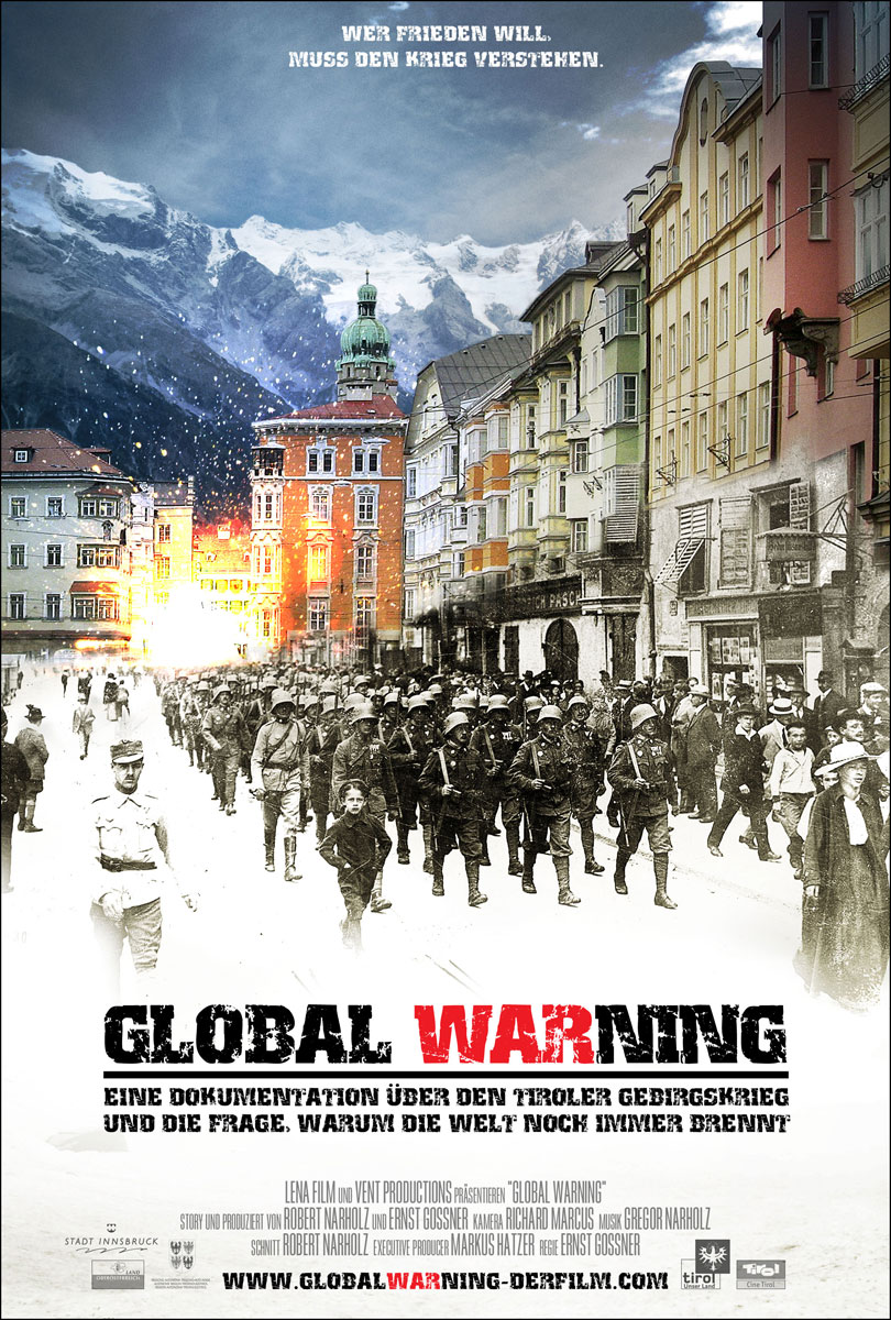 Global WARning. A documentary about WWI in the mountains of tyrol and why the world is still burning.